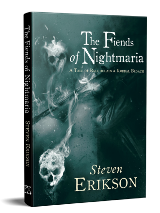 The Fiends of Nightmaria [hardcover] by Steven Erikson